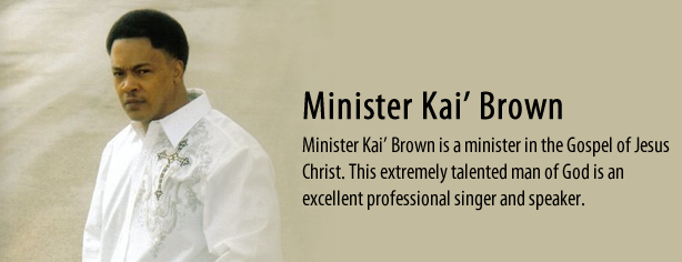 Minister Kai' Brown